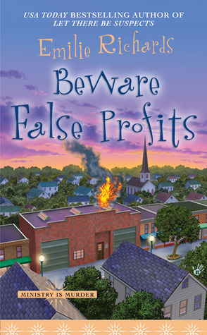 Beware False Profits (Ministry is Murder Mystery, #3)  by  Emilie Richards