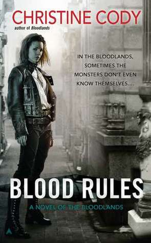 Blood Rules (Bloodlands, #2) Christine Cody