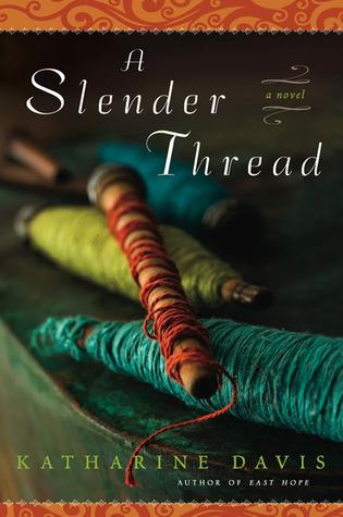 A Slender Thread  by  Katharine Davis