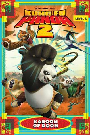 Kaboom of Doom (King Fu Panda 2)  by  Catherine Hapka