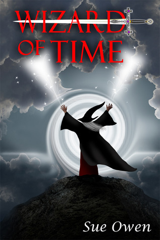 Wizard of Time (Chasing History, Book One)  by  Sue Owen