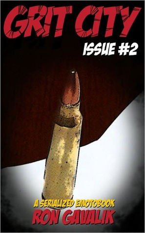 Grit City, Issue #1  by  Ron Gavalik