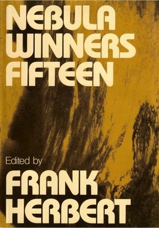 Nebula Winners Fifteen Frank Herbert