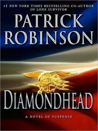 Diamondhead (Mack Bedford, #1) Patrick Robinson