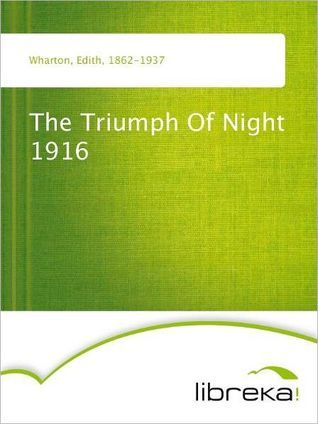 The Triumph Of Night 1916 Edith Wharton