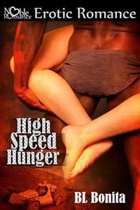 High Speed Hunger  by  B.L. Bonita