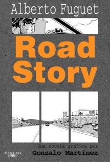 Road Story Alberto Fuguet