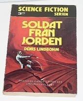 Soldat från jorden Dénis Lindbohm