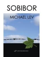 Sobibor  by  Michael Lev