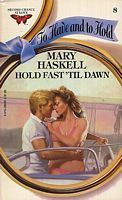 Hold Fast Till Dawn (To Have and To Hold, #8)  by  Mary Haskell