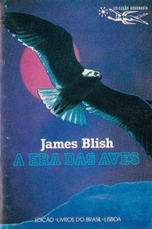 A Era das Aves  by  James Blish