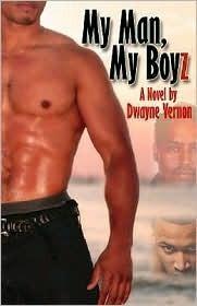 My Man My Boyz Dwayne Vernon