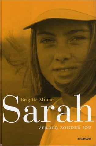 Sarah : Verder zonder jou  by  Brigitte Minne