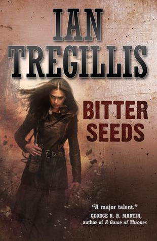 Bitter Seeds Ian Tregillis