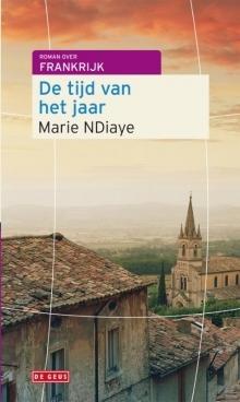 De tijd van het jaar Marie NDiaye