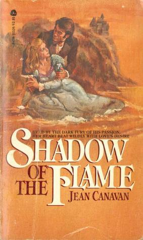 The Shadow of the Flame  by  Jean Canavan