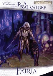 Pátria (A trilogia do Elfo Negro, #1) R.A. Salvatore