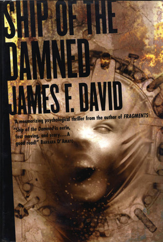 Ship Of The Damned James F. David