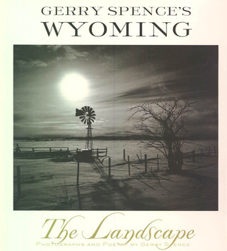 Gerry Spences Wyoming: The Landscape Gerry Spence