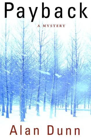 Payback: A Mystery Alan Dunn