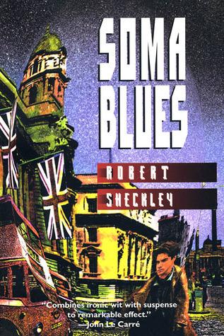 Soma Blues Robert Sheckley