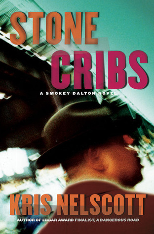 Stone Cribs Kris Nelscott