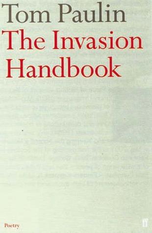 The Invasion Handbook  by  Tom Paulin