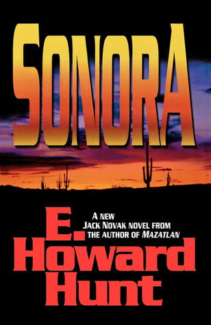 Sonora  by  E. Howard Hunt