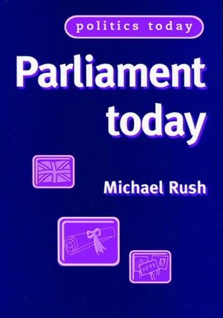 Parliament Today  by  Michael Rush