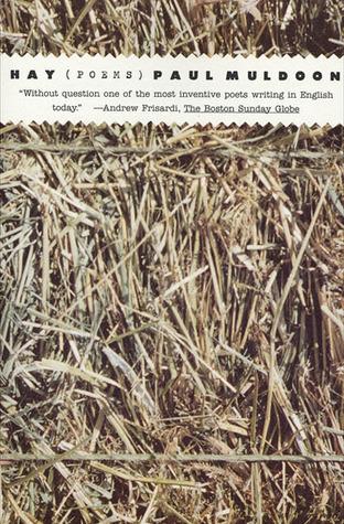 Hay: Poems Paul Muldoon