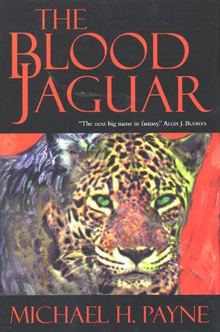 The Blood Jaguar  by  Michael H. Payne