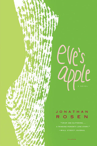 Eves Apple  by  Jonathan Rosen