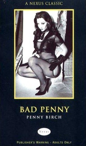 Bad Penny  by  Penny Birch