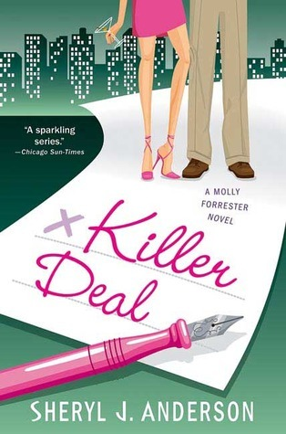 Killer Deal (Molly Forrester Mystery, #3)  by  Sheryl J. Anderson