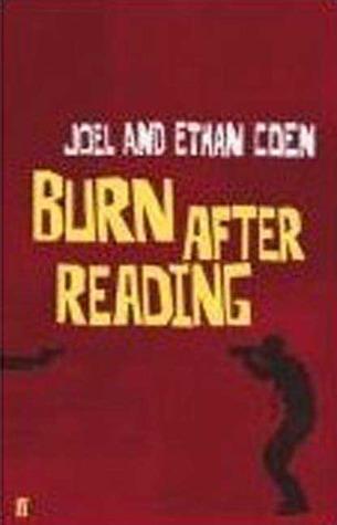 Burn After Reading  by  Joel Coen