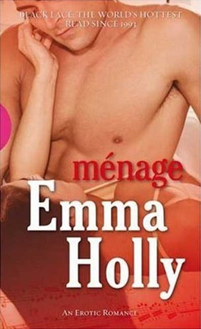 Ménage  by  Emma Holly