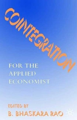 Cointegration for the Applied Economist B. Bhaskara Rao