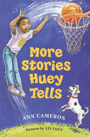 More Stories Huey Tells Ann Cameron