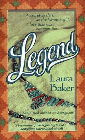 Legend  by  Laura Baker