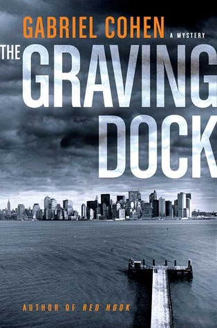 The Graving Dock (Jack Leightner, #2)  by  Gabriel Cohen