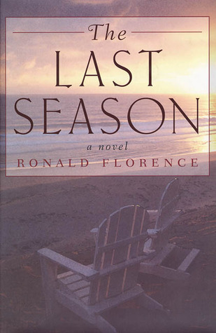 The Last Season Ronald Florence