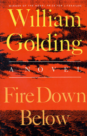 Fire Down Below William Golding