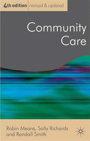 From community care to market care?: The development of welfare services for older people  by  Robin Means