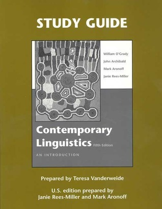 Study Guide for Contemporary Linguistics William D. OGrady