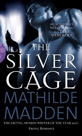 The Silver Cage Mathilde Madden