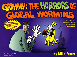 Grimmy: The Horrors of Global Worming  by  Mike Peters