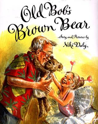 Old Bobs Brown Bear Niki Daly