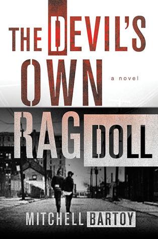 The Devils Own Rag Doll Mitchell Bartoy