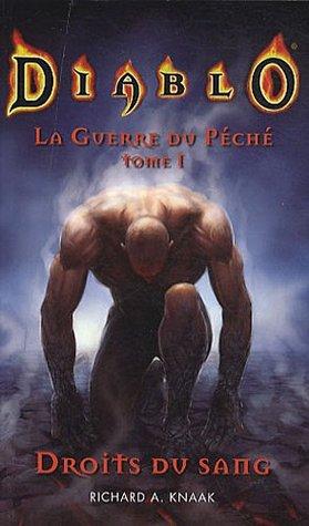 Droits du Sang (Diablo: La Guerre du Péché, #1) Richard A. Knaak