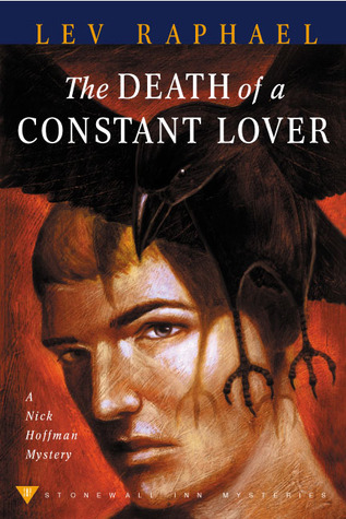 The Death of a Constant Lover (Nick Hoffman, #3)  by  Lev Raphael